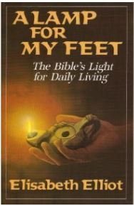 Elisabeth Elliot A Lamp For My Feet