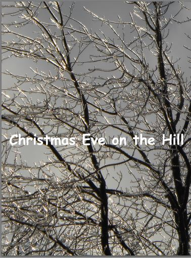 Christmas Eve on theHill
