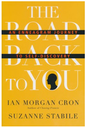 The Enneagram and The Road Back to You
