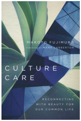 Culture Care:  Filling Up the Longing for Beauty