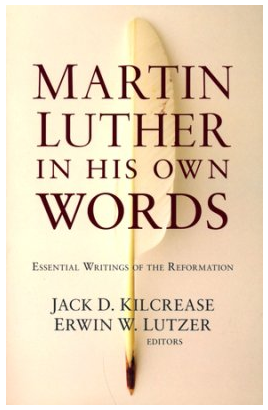 Martin Luther in His OwnWords