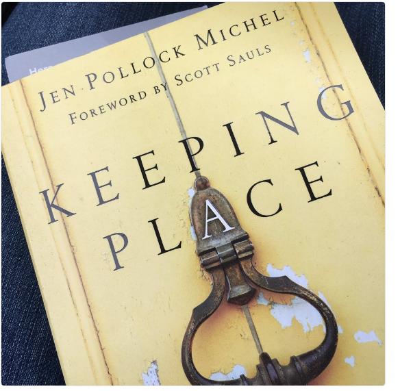 Keeping Place by Jen Pollock Michel