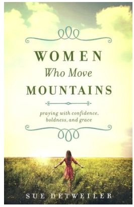 God Moves Mountains When Women Pray