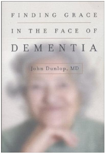 Dementia, Dignity, and HonoringGod