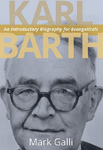 The Life and Theology of KarlBarth