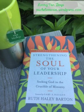 Leadership Lessons from the Soul of Moses based on Strengthening the Soul of Your Leadership by Ruth Haley Barton