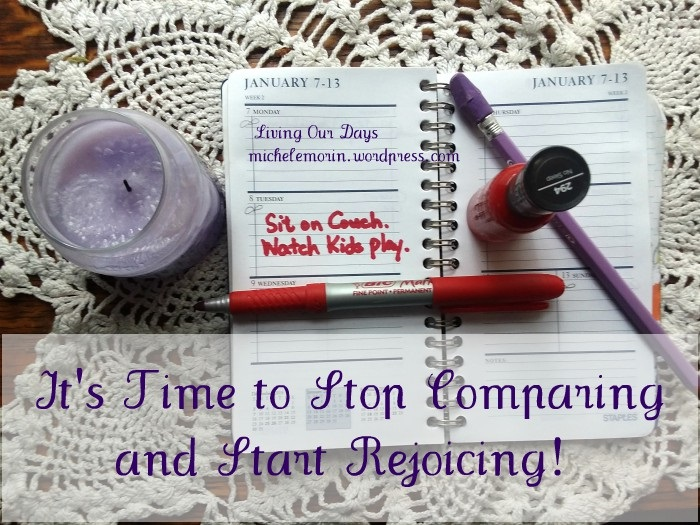 It's Time to Stop Comparing and Start Rejoicing