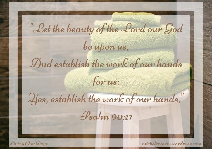 Sunday Scripture ~ Psalm90:17