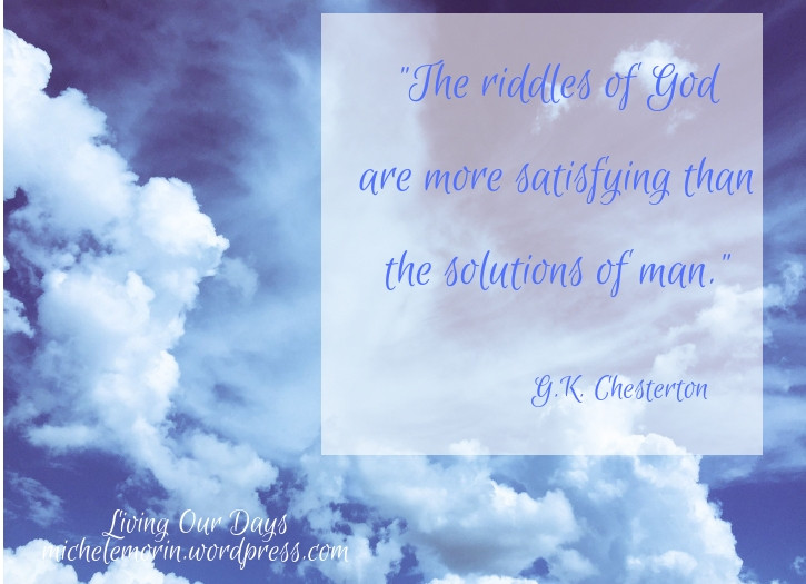 What You Think About God Matters--A Reflection on G.K. Chesterton's Orthodoxy