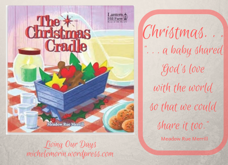 The Christmas Cradle by Meadow Rue Merrill