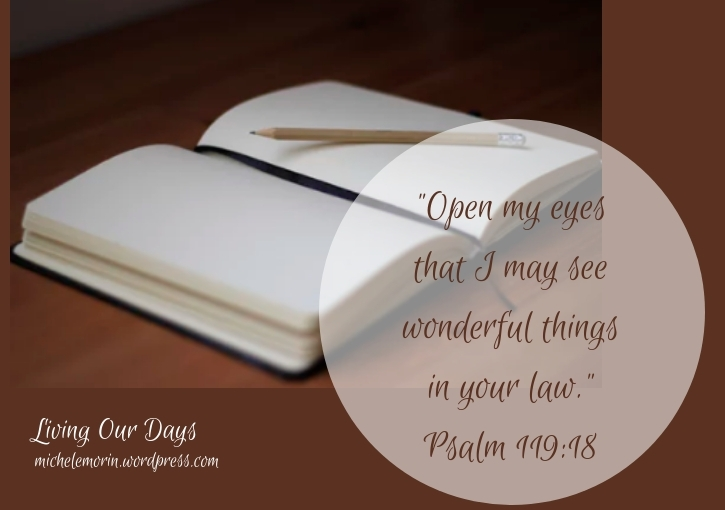 Sunday Scripture ~ Psalm 119:18