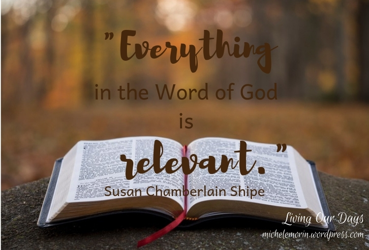 """Everything in the Word of God is relevant."""