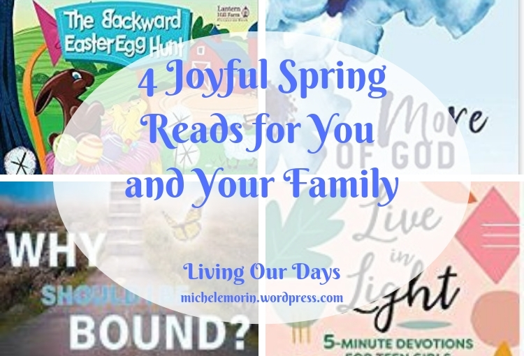 4 Joyful Spring Reads for You and Your Family
