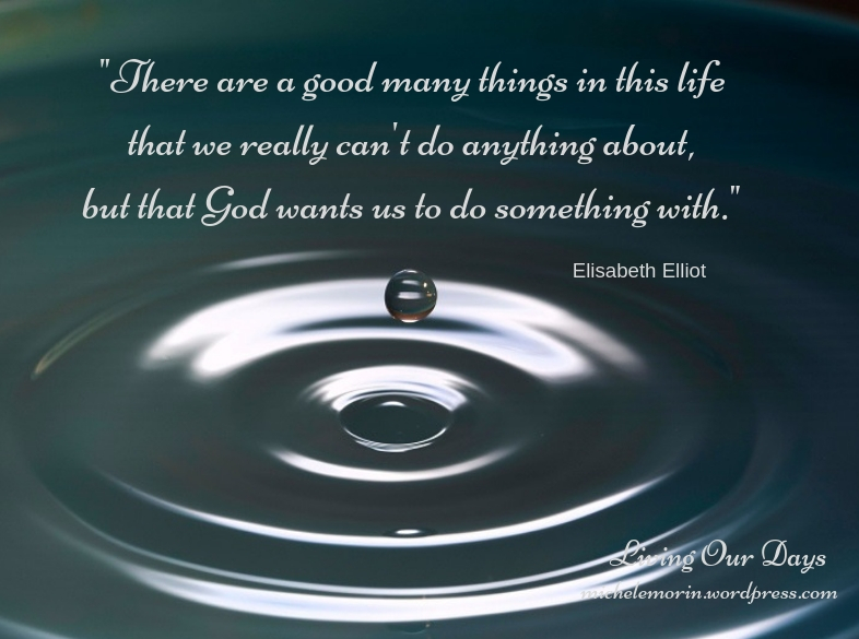 """""""Suffering is never for nothing."""" ~ Elisabeth Elliot"""