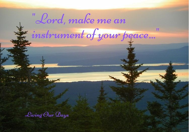 """Lord, Make Me an Instrument of Your Peace"""