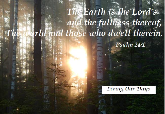 Sunday Scripture ~ Psalm24:1