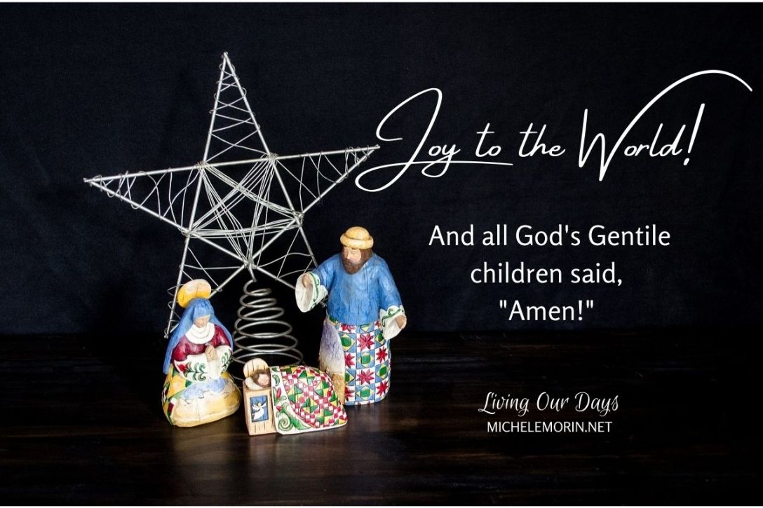 Christmas is a sure sign that God came for the whole world.