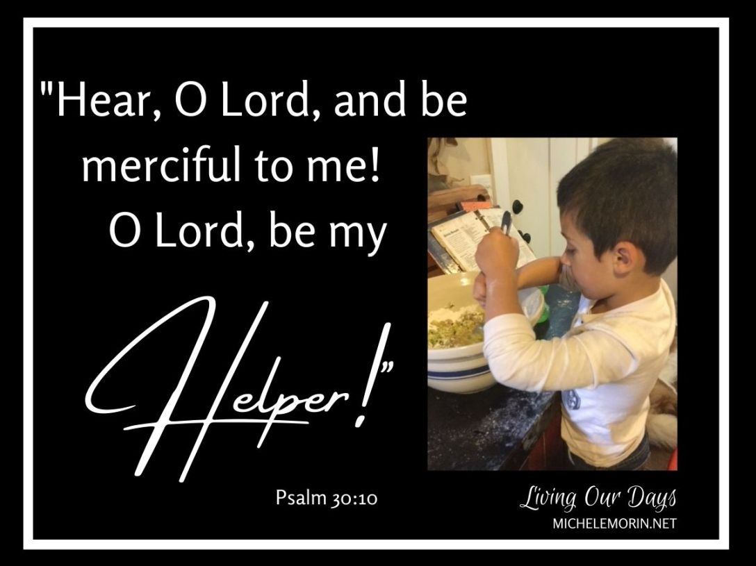 """O Lord, be my Helper!"""