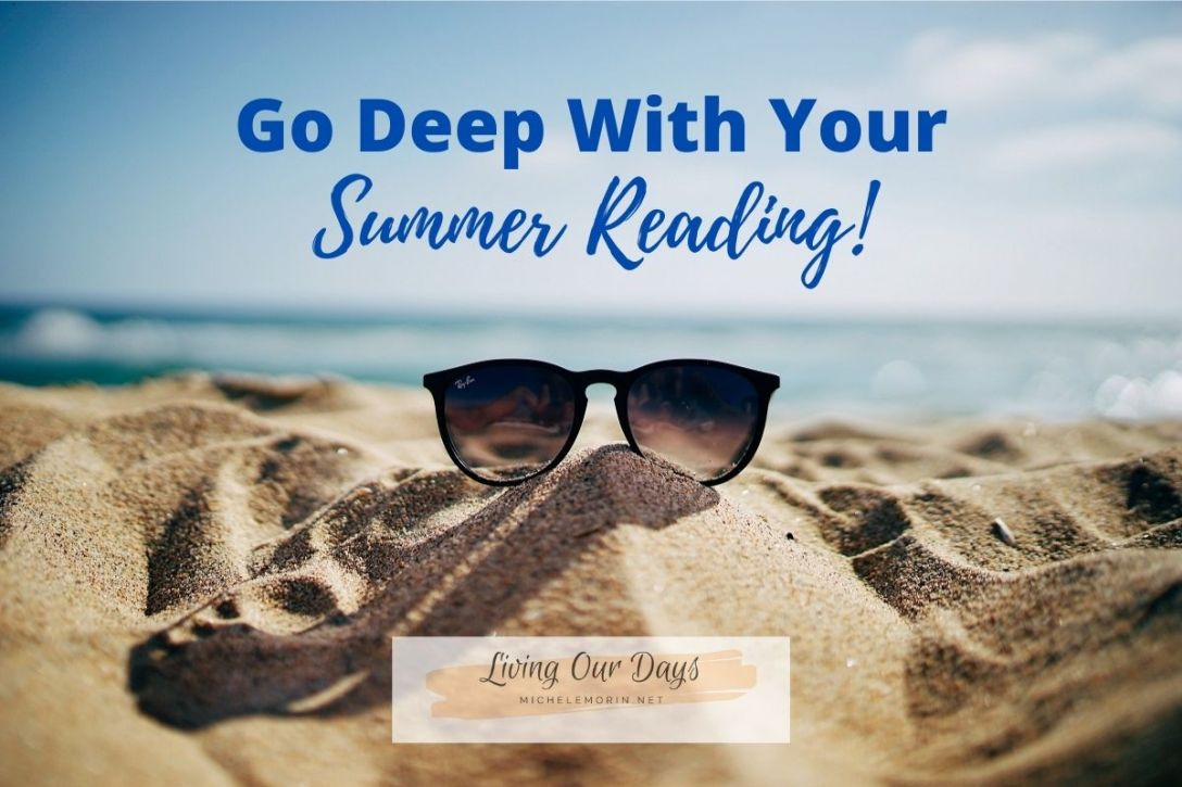 Go Deep With Your Summer Reading